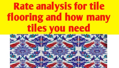 Rate analysis for tile flooring and how many tiles you need