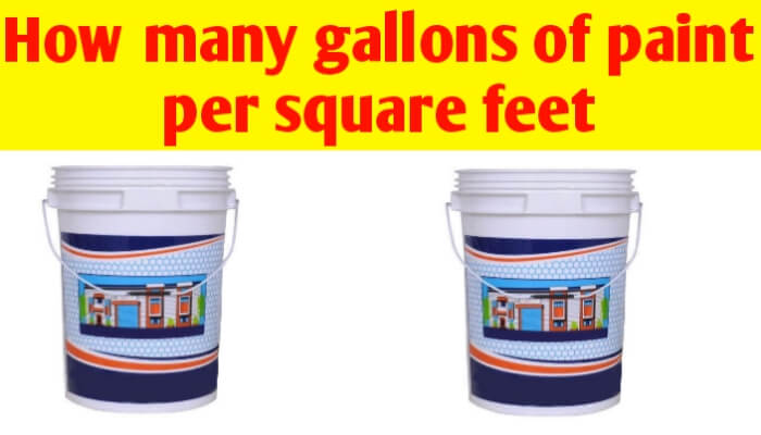 How many gallons of paint per square feet for wall, room & house