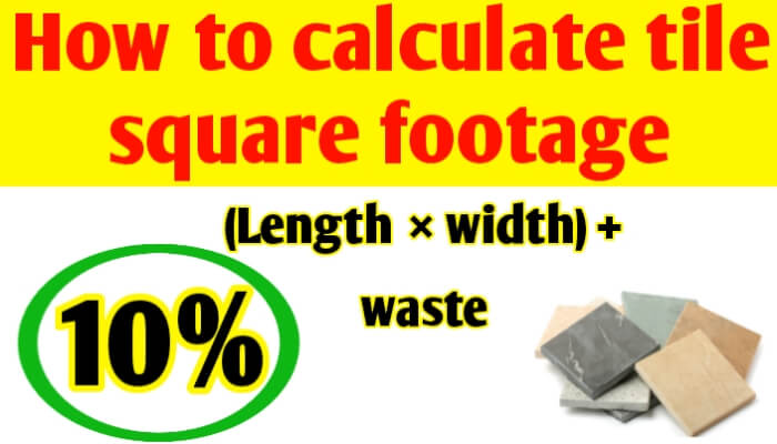 How to calculate tile square footage