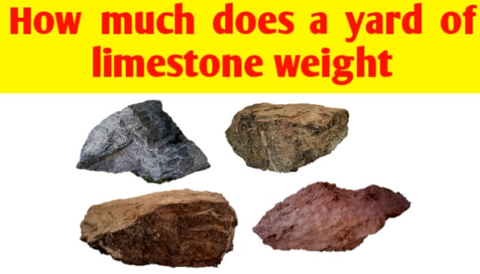 How much does a yard of limestone weight
