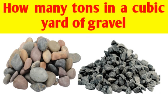 How many tons in a cubic yard of gravel
