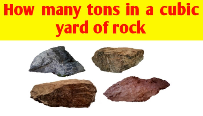 How many tons in a cubic yard of rock