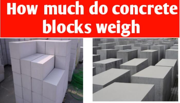 How much do concrete blocks weigh