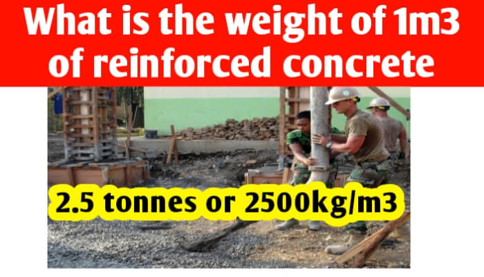 What is the weight of 1m3 of reinforced concrete