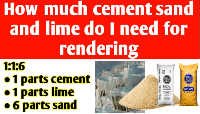How much cement sand and lime do I need for rendering