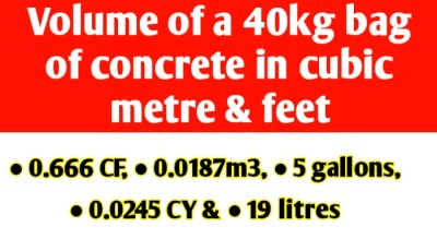 Volume of a 40kg bag of ready mix concrete in cubic metre & feet