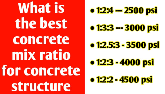 What is the best concrete mix ratio for concrete structure