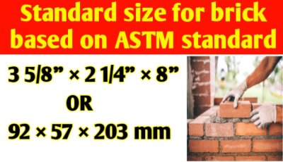 Standard size for brick | standard size of brick based on ASTM standard