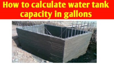 How to calculate water tank capacity in gallons