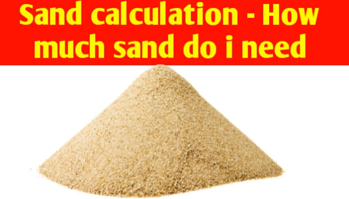 Sand calculation | how much sand do I need