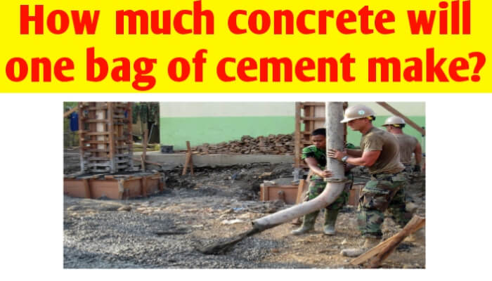 How much concrete will one bag of cement make