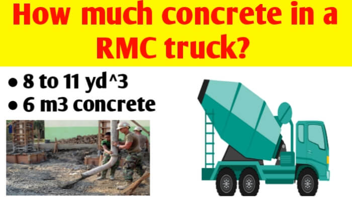 How much concrete in a RMC truck | Concrete truck capacity