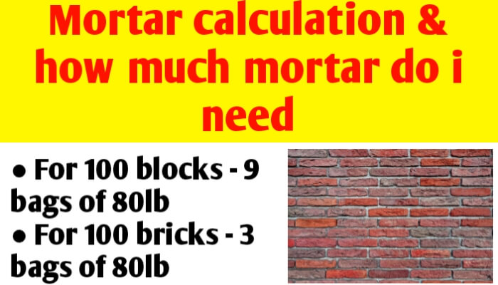 Mortar calculation | how much mortar do i need for block & brickwork