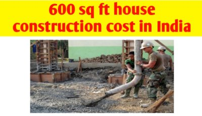 600 sq ft house construction cost in India & material quantity