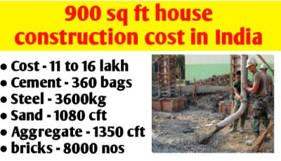 900 sq ft house construction cost in India & material quantity