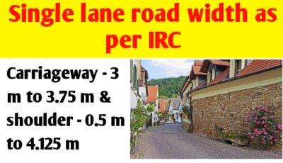 Single lane road width in India as per IRC